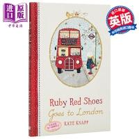 【中商原版】Kate Knapp:穿红鞋的小路比进伦敦 Ruby Red Shoes 童话故事绘本 冒险故事 精装 精品
