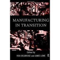 【预订】Manufacturing in Transition