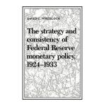 【预订】The Strategy and Consistency of Federal Reserve