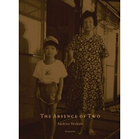 【中商原版】缺席 吉田亮人摄影作品集 日文原版 吉田亮人写真集 The Absence of Two