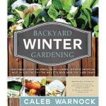 【预订】Backyard Winter Gardening: Vegetables Fresh and