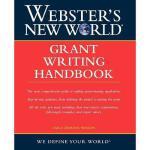 【预订】Webster'S New World Grant Writing Handbook