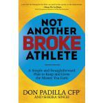 【预订】Not Another Broke Athlete: A Simple and Straightforward