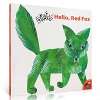 英文原版绘本 Eric Carle: Hello, Red Fox 名家艾瑞卡尔爷爷 启蒙儿童阅读英语训练辅导童书 提