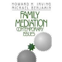 【预订】Family Mediation: Contemporary Issues