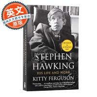 斯蒂芬霍金传记 他的生活和工作 英文原版 Stephen Hawking: His Life and Work 进口书