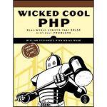 【预订】Wicked Cool PHP: Real-World Scripts That Solve