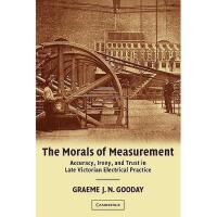 【预订】The Morals of Measurement: Accuracy, Irony, and Y978052