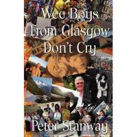 【预订】Wee Boys from Glasgow Don't Cry