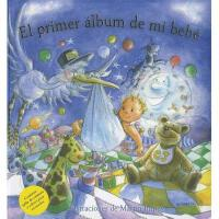 【预订】El Primer Album de Mi Bebe = My Baby Record Book