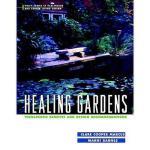 【预订】Healing Gardens: Therapeutic Benefits And Design