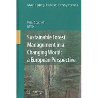 【预订】Sustainable Forest Management in a Changing World: A