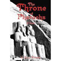 【预订】The Throne of Pharaohs Y9780595256235