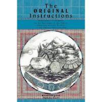 【预订】The Original Instructions: Reflections of an Elder