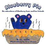【预订】Blueberry Pie: The Adventures of Blueberry Bear and