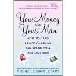 【正版直发】Your Money and Your Man Michelle Singletary(米歇尔・辛格尔特里