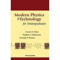 【预订】Modern Physics and Technology for Underg