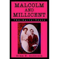 【预订】Malcolm and Millicent: The Early Years Y9780595295814