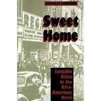 【预订】Sweet Home: Invisible Cities in the Afro-American