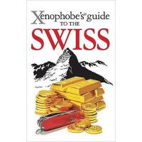 【预订】Xenophobe's Guide to the Swiss