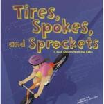 【预订】Tires, Spokes, and Sprockets: A Book about Wheels