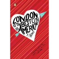 【预订】London Is the Best City in America
