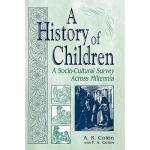 【预订】A History of Children: A Socio-Cultural Survey