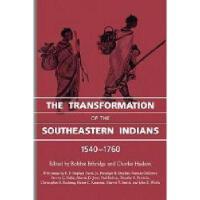 【预订】The Transformation of the Southeastern Indians