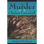 【预订】The Murder of Chelsea Campbell