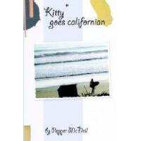 【预订】Kitty Goes Californian