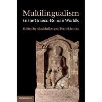 【预订】Multilingualism in the Graeco-Roman Worlds
