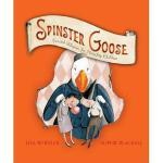 【预订】Spinster Goose: Twisted Rhymes for Naughty Children