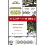 【预订】Security And Site Design: A Landscape Architectural