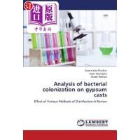 【中商海外直订】Analysis of Bacterial Colonization on Gypsum Casts