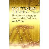 【预订】Scattering Theory: The Quantum Theory of