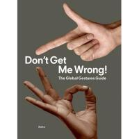 【预订】Don't Get Me Wrong!: The Global Gestures Guide