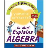 【预订】Dr. Math Explains Algebra: Learning Algebra Is Easy!