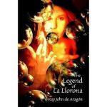 【预订】The Legend of La Llorona