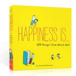 英文原版 Happiness is… 幸福是…200 Things I Love About Dad 我爱爸爸的200