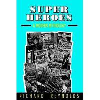 【预订】Super Heroes: A Modern Mythology