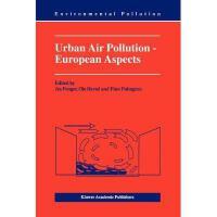 【预订】Urban Air Pollution - European Aspects Y9789048151479