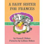 A Baby Sister for Frances 弗朗斯的保姆(Level 2, I Can Read) ISBN9