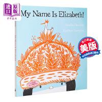 【中商原版】Matthew Forsythe MY NAME IS ELIZABETH我的名字是伊利沙伯 精品绘本 性格