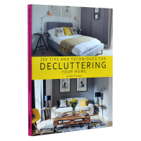 200 TIPS AND TECHNIQUES FOR DECLUTTERING 200个整理房间的技术与技巧 住宅居住空间物品摆放 产品配饰图书籍