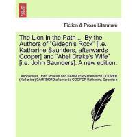 """【预订】The Lion in the Path ... by the Authors of """"Gideon's"""