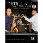 【预订】The Articulate Jazz Musician: Mastering the Language
