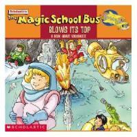 英文原版The Magic School Bus Blows Its Top神奇校车:火山喷发 绘本版