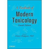 【预订】A Textbook Of Modern Toxicology, Fourth Edition
