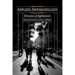 【预订】Applied Anthropology: Domains of Application