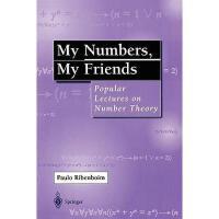 【预订】My Numbers, My Friends: Popular Lectures on Number